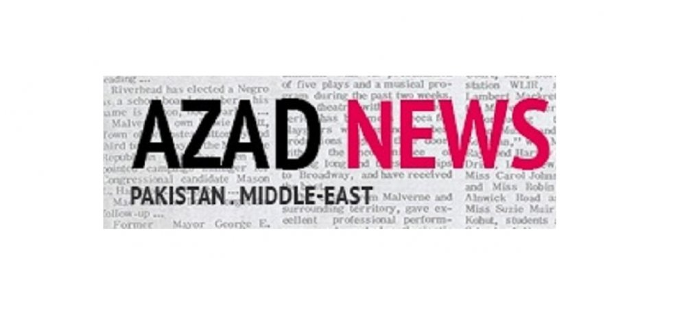 Azad News - Pakistan - Middle East - News Portal and Publishers